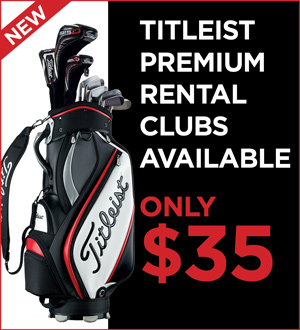 Graphic promoting Titleist Premium Rental Clubs for $35